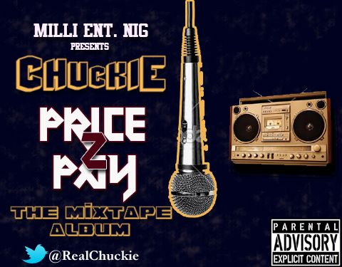 Price 2 Pay Unofficial Artwork Chuckie   TONIGHT [prod. by QueBeat]