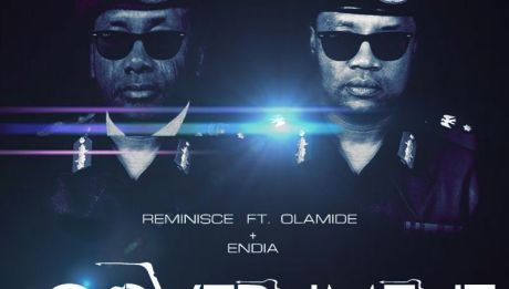 Reminisce ft. Olamide & Endia - GOVERNMENT [prod. by Chopstix] Artwork | AceWorldTeam.com