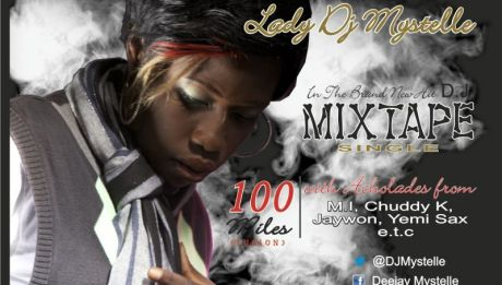 Lady DJ Mystelle ft. M.I, Yemi Sax, Jaywon & Chuddy K - 100Miles [Fusion][Official Video] Artwork | AceWorldTeam.com