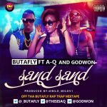 Butafly ft. Godwon A Q SAND SAND prod. by Bilo Artwork 150x150 A Q ft. Boogey, Koboko n Butafly ONE DAY [prod. by Sencosonic]