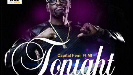 Capital F.E.M.I ft. M.I - TONIGHT [prod. by Victoriouz Icon] Artwork | AceWorldTeam.com