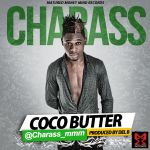 Charass COCO BUTTER prod. by DelB Artwork 150x150 Charass GBEGE [prod. by Tee Y Mix]