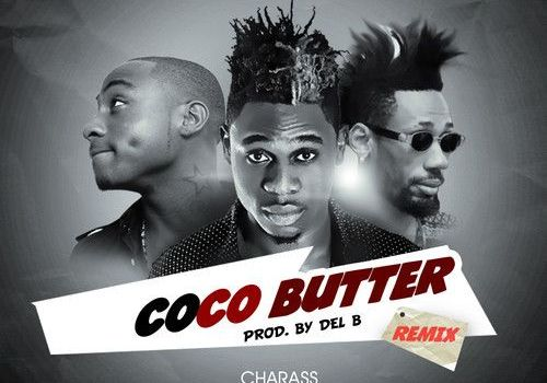 Charass ft. DavidO & Phyno - COCO BUTTER Remix [prod. by Del'B] Artwork   AceWorldTeam.com