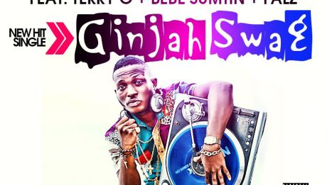 DJ Kentalky ft. Terry G, Bebe Sumtin & Falz - GINJAH SWAG Artwork | AceWorldTeam.com