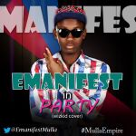 Emanifest PARTY a Wizkid cover Artwork 150x150 Stretch   PARTY [prod. by Dollars Infinity]