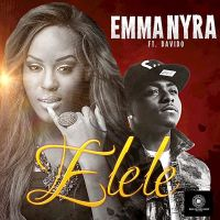 Emma Nyra ft. DavidO - ELELE [Official Video]