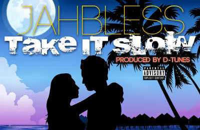 Jahbless - TAKE IT SLOW [prod. by D'Tunes] Artwork | AceWorldTeam.com
