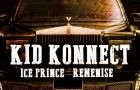 Kid Konnect ft. Ice Prince & Reminisce – PRAY TO GOD