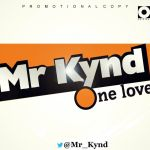 Mr. Kynd ONE LOVE Artwork 150x150 THROW BACK ~ 2face Idibia ONE LOVE + SEE ME SO