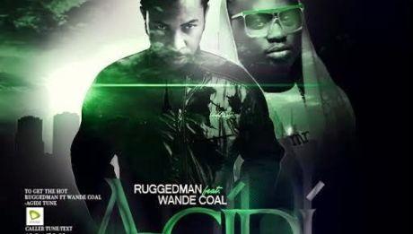 Ruggedman ft. Wande Coal - AGIDI [prod. by Tyrone] Artwork | AceWorldTeam.com