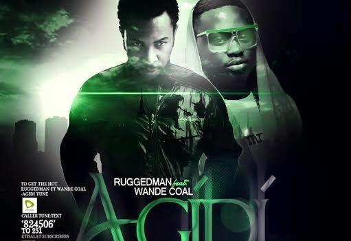Ruggedman ft. Wande Coal - AGIDI [prod. by Tyrone] Artwork   AceWorldTeam.com