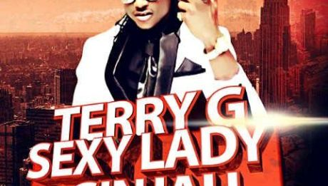 Terry G - SEXY LADY + GINJAH Artwork | AceWorldTeam.com