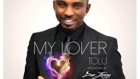 Tolu - MY LOVER [prod. by Don Jazzy] Artwork | AceWorldTeam.com