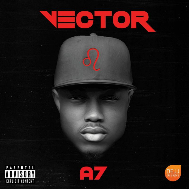 Vector - A7 [Mixtape] | Individual Track Downloads Available
