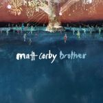 Matt Corby: brother
