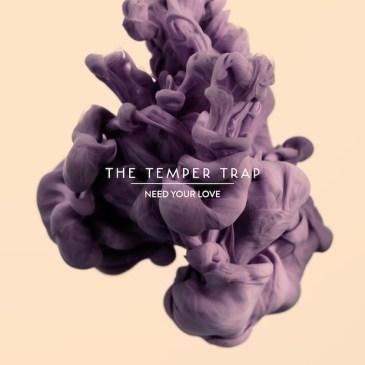 Temper Trap: Need Your Love