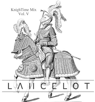 Lancelot: KnighTime Mix Vol. V