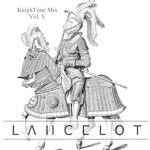 Lancelot: KnighTime Mix Vol. V
