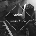 Andrea: Bedtime Stories EP