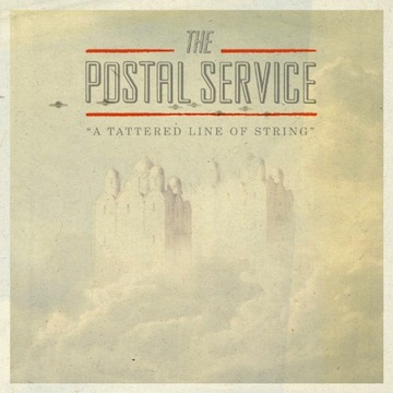The Postal Service: A Tattered Line of String