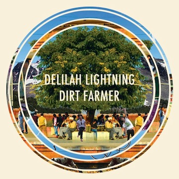 Dirt Farmer - Delilah Lightning