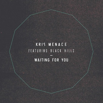 Kris Menace - Waiting For You  (ft. Black Hills)