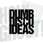 Holy Ghost! - Dumb Disco Ideas