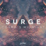 Cosmo's Midnight - Surge