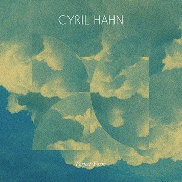 Cyril Hahn Perfect Form ft Shy Girls New Single