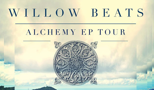 Gig of the Week Willow Beats Alchemy EP Launch