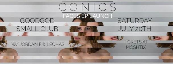 Conics - Faces EP Launch