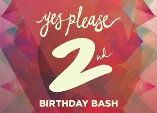 Yes Please - 2nd Birthday Bash