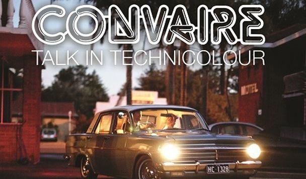 Convaire: Talk In Technicolour