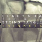 The Kite String Tangle & Elroy 4.0- Trinkets