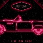 Du Tonc - I'm On Fire (Bruce Springsteen Cover)