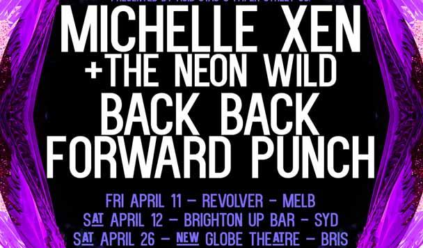Michelle Xen + Back Back Forward Punch - East Coast Tour Announce