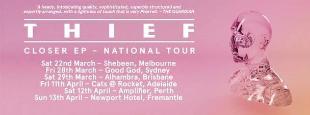 Thief - Closer EP National Tour