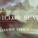GOTW - Willow Beats, Tincture + cln  [Brisbane] - acid stag