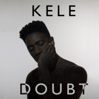 Kele: Doubt  [New Single]