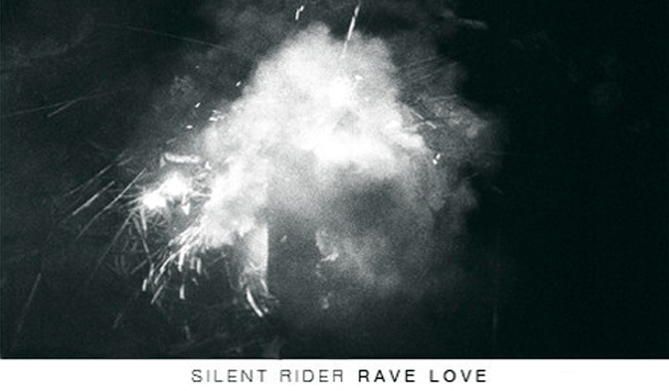 Silent Rider - Rave Love  [EP Stream] - acid stag