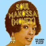 Yolanda Be Cool & DCUP - Soul Makossa (Money) - acid stag