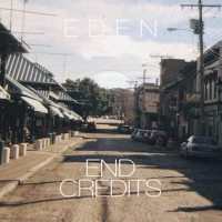 EDEN - End Credits [New Single]