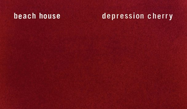 Beach House - Depression Cherry - acid stag