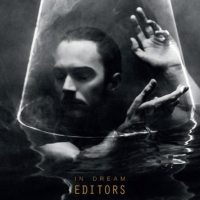 Editors - In Dream [Album Review]