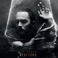 Editors - In Dream [Album Review]