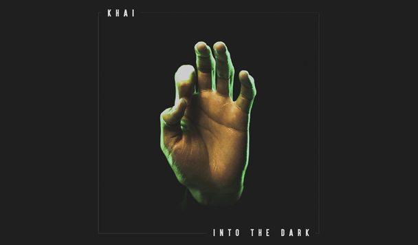 Khai - Into The Dark - acid stag