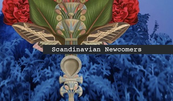 Scandinavian, Newcomers, Intertwine, Raise, Sara Angelica, Apothek, LGHTNNG - acid stag