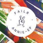 Failr - Annie EP [Stream] - acid stag