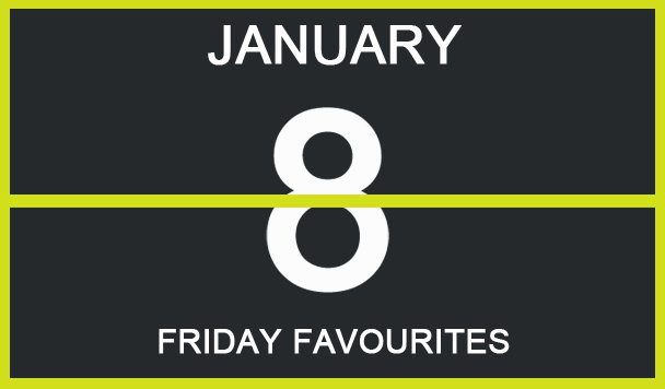 Friday Favourites, Andrea, Ennui, Tongues, Alpman, Computer Emotions, Nyko - acid stag
