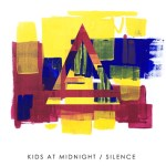 Kids At Midnight - Silence [Premiere] - acid stag